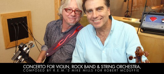Concerto for Violin, Rock Band and String Orchestra, Composed by R.E.M.'s Mike Mills for Robert McDuffie, Featuring Fifth House Ensemble