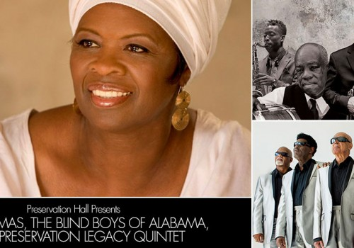 Preservation Hall presents: Irma Thomas, The Blind Boys of Alabama & The Preservation Legacy Quintet